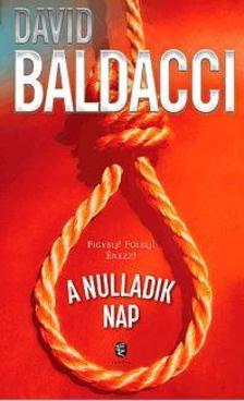 David BALDACCI - A nulladik nap