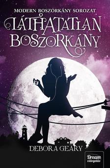 Debora Geary - Láthatatlan boszorkány(Modern boszorkány 2. rész)
