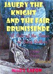 Alfred Elwes Mary Lafon, - Jaufry the Knight and the Fair Brunissende [eKönyv: epub,  mobi]