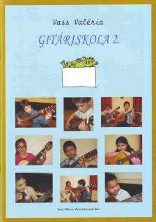 VASS VALÉRIA - GITÁRISKOLA 2.