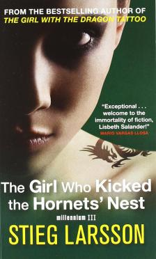 Stieg Larsson - THE GIRL WHO KICKED THE HORNET'S NEST -