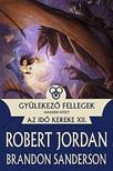 Jordan, Robert; Sanderson, Brandon - Gyülekező fellegek II. - Az Idő Kereke XII.