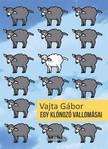 Vajta Gábor - Egy klónozó vallomásai [eKönyv: epub,  mobi]