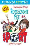 Francesca Simon - Rosszcsont Peti és a sport<!--span style='font-size:10px;'>(G)</span-->