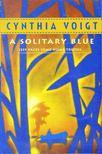 Voigt, Cynthia - A Solitary Blue [antikvár]
