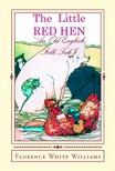 Florence White Williams - The Little Red Hen [eKönyv: epub,  mobi]