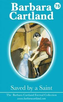 Barbara Cartland - Saved By A Saint [eKönyv: epub, mobi]
