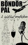 Böndör Pál - A holdfény árnyékában