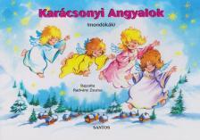 Radvány Zsuzsa - Karácsonyi angyalok - Leporelló