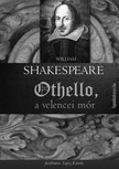 William Shakespeare - Othello,  a velencei mór [eKönyv: epub,  mobi]