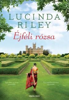 Lucinda Riley - Éjféli rózsa [eKönyv: epub, mobi]