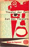 SCHUMACHER, ERNST - Theater der Zeit - Zeit des Theaters: Thalia in den Fünfzigern [antikvár]