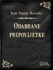 Kovačić Ivan Goran - Odabrane pripovijetke [eKönyv: epub,  mobi]