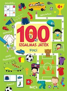 .- - 100 izgalmas játék - Foci