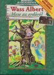 Wass Albert - Mese az erdőről - Mesekönyv és foglalkoztató<!--span style='font-size:10px;'>(G)</span-->