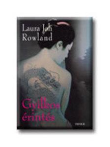 Laura Joh Rowland - GYILKOS ÉRINTÉS <!--/H/--> #