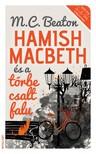 Beaton M. C. - Hamish Macbeth és a tőrbe csalt falu [eKönyv: epub, mobi]<!--span style='font-size:10px;'>(G)</span-->