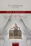 E. A. Rodriguez (Barsi Ödön) - Játék a halállal [eKönyv: epub,  mobi]