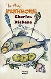 S. Beatrice Pearse Charles Dickens, - The Magic Fishbone [eKönyv: epub,  mobi]