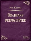 Kozarac Josip - Odabrane pripovijetke [eKönyv: epub, mobi]
