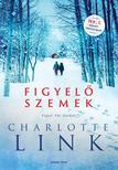 Charlotte Link - Figyelő szemek<!--span style='font-size:10px;'>(G)</span-->
