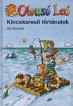 Ulli Schubert - KINCSKERESŐ TÖRTÉNETEK - OLVASÓ LEÓ -