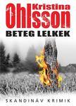 Kristina Ohlsson - Beteg lelkek