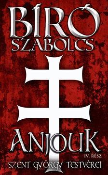 ANJOUK - IV. rész: Szent György testvérei #