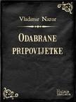 Nazor, Vladimir - Odabrane pripovijetke [eKönyv: epub,  mobi]