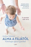 SOLOMON, ANDREW - Alma a fájától - Különleges igényű gyerekek [eKönyv: epub, mobi]