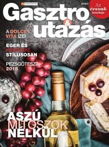 HVG Plusz Gasztro és Utazás - Aszú mítoszok nélkül [eKönyv: pdf]