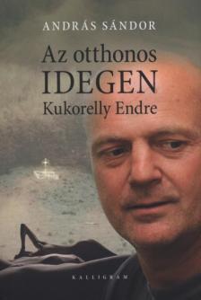 András Sándor - Az otthonos idegen