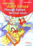 VIERHAENDIG DURCH EUROPA, 20 VOLKSLIEDERSAETZE FÜR KLAVIER ZU VIER HAENDEN
