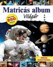. - MATRICÁS ALBUM: VILÁGŰR