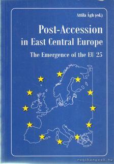 Ágh Attila - Post-Accession in East Central Europe [antikvár]