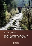 Daniella Merinu - Begurulok! [eKönyv: epub,  mobi]