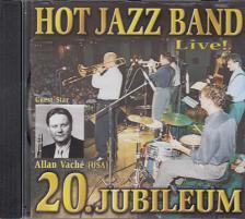 Hot Jazz Band - 20.JUBILEUM CD