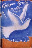 Gáspár Gyula - Ezüstmadár (dedikált) [antikvár]