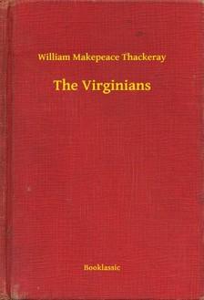 William Makepeace Thackeray - The Virginians [eKönyv: epub, mobi]
