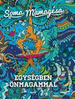 SOMA MAMAGÉSA - Egységben önmagammal- új borító