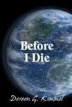 Kimmel Doreen G. - Before I Die [eKönyv: epub,  mobi]