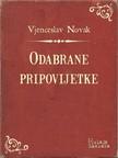 Novak Vjenceslav - Odabrane pripovijetke [eKönyv: epub,  mobi]