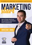 Herczegh János - Marketing start - Így szerezd meg marketinggel a következő 100 vásárlódat!<!--span style='font-size:10px;'>(G)</span-->