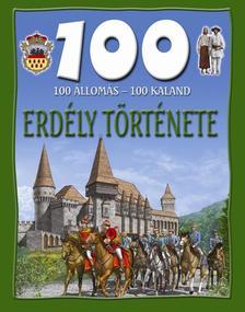 - 100 állomás, 100 kaland - Erdély története