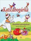 Gönczöl Andrea - Katicabogárka - Mondókáskönyv apróságoknak<!--span style='font-size:10px;'>(G)</span-->