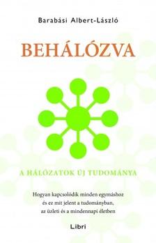 Barabási Albert László - Behálózva - A hálózatok új tudománya [eKönyv: epub, mobi]