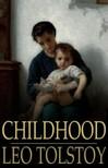 Tolstoy Leo - Childhood [eKönyv: epub,  mobi]