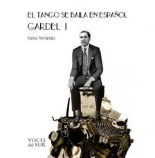 Fernández Karina - El tango se baila en espanol I [eKönyv: epub, mobi]