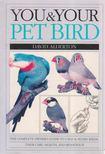David Alderton - You & Your Pet Bird [antikvár]