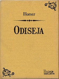 Tomo Maretiæ Homer, - Odiseja [eKönyv: epub, mobi]